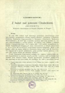 Z badań nad jeziorami Chodeckiemi (Kujawy) = Recherches limnologiques en Koujavie (Royaûme de Pologne)