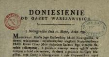 Doniesienie Do Gazet Warszawskich : [Inc.:] z Nowogrodka dnia 10. Maja, Roku 1791. [...]