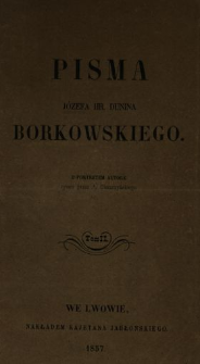 Pisma Józefa hrabiego Dunina Borkowskiego