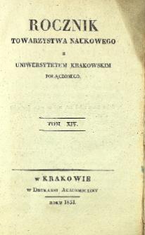 Rocznik Towarzystwa Naukowego z Uniwersytetem Krakowskim Połączonego, 1831, Tom XIV