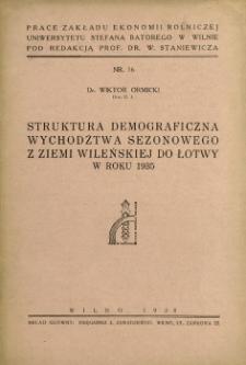 Struktura demograficzna wychodźtwa sezonowego z Ziemi Wileńskiej do Łotwy w roku 1935