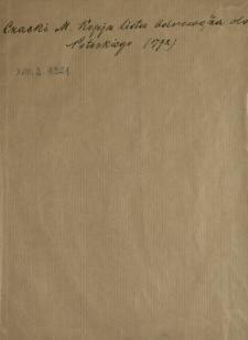 Kopia Listu W. Jana Odrowąża do JW. Potockiego, Marszałka Konfederacyi Targowickiey, z okoliczności pisanego Listu z Dubna dnia 2. Sierpnia do Króla, datowanego z Lwowa Dnia 18. Sierpnia 1792. Roku