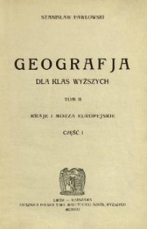 Geografja dla klas wyższych. T. 2, cz. 1, Kraje i morza europejskie