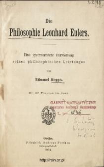 Die Philosophie Leonhard Eulers : eine systematische Darstellung seiner philosophischen Leistungen