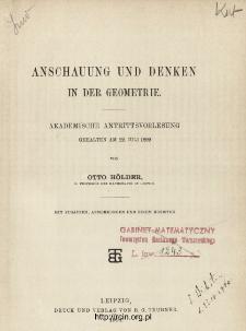 Anschauung und Denken in der Geometrie : akademische Antrittsvorlesung gehalten am 22 Juli 1899