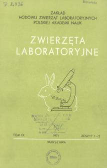 Zwierzęta laboratoryjne, Tom IX zeszyt 1-2 = Laboratory animals