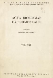Acta Biologiae Experimentalis. Vol. XXI, 1961