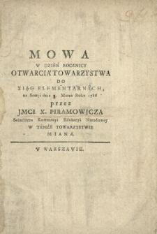 Mowa W Dzień Rocznicy Otwarcia Towarzystwa Do Xiąg Elementarncyh, na Sessyi dnia 7. Marca Roku 1786