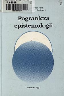 Pogranicza epistemologii. Spis treści