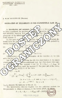 Estimation of reliability in the exponential case (II)
