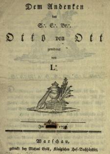 Dem Andenken des S:. E:. Br:. Otto von Ott
