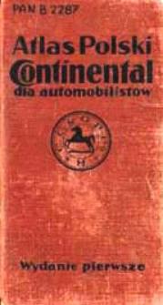 Atlas Polski Continental : z mapą ogólną oraz 20-oma mapami poszczególnemi