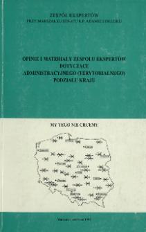 Opinie i materiały zespołu ekspertów dotyczące administracyjnego (terytorialnego) podziału kraju