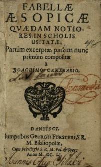 Fabellae Aesopicae Qvaedam Notiores In Scholis Usitatae