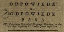 Odpowjedz Na Odpowjedz Daną JW. Potockiemu Generałowi Artyleryi Koronney, na odezwę Jego uczynioną do Narodu przed Seymikami