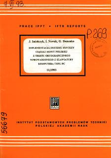 Implementacja systemu syntezy ciągłej mowy polskiej z tekstu ortograficznego wprowadzonego z klawiatury komputera typu PC
