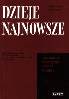 Dzieje Najnowsze : [kwartalnik poświęcony historii XX wieku] R. 29 z. 1 (1997), Strony tytułowe, spis treści