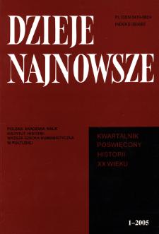 Dzieje Najnowsze : [kwartalnik poświęcony historii XX wieku] R. 37 z. 1 (2005), Strony tytułowe, spis treści
