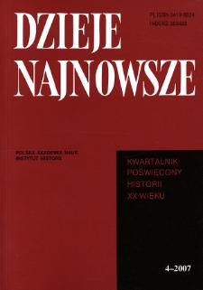 Dzieje Najnowsze : [kwartalnik poświęcony historii XX wieku] R. 39 z. 4 (2007), Od redakcji
