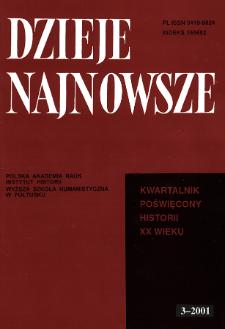 Dzieje Najnowsze : [kwartalnik poświęcony historii XX wieku] R. 33 z. 3 (2001), Strony tytułowe, spis treści