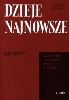Dzieje Najnowsze : [kwartalnik poświęcony historii XX wieku] R. 39 z. 1 (2007), Strony tytułowe, spis treści