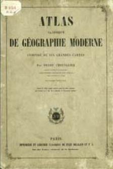 Atlas classique de géographie moderne composé de dix grandes cartes