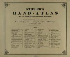 Hand-Atlas über alle Theile der Erde : nach dem neueste Zustande und über das Weltgebäude
