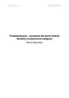 Postsekularyzm - wyzwanie dla teoriii historii literatury (rozpoznania wstępne)