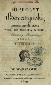 Hippolyt Boratyński : romans historyczny. T. 4