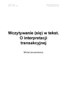 Wczytywanie (się) wtekst. O interpretacji transakcyjnej