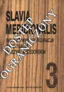 Slavia Meridionalis : studia linguistica slavica et balcanica. T. 3 (2000), Karolak S., Inchoatywna konfiguracja aspektualna w języku macedońskim