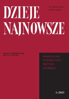 Dzieje Najnowsze : [kwartalnik poświęcony historii XX wieku] R. 45 z. 1 (2013), Title pages, Contents