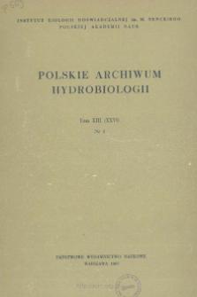 Polskie Archiwum Hydrobiologii, Tom XIII (XXVI) nr 1 = Polish Archives of Hydrobiology