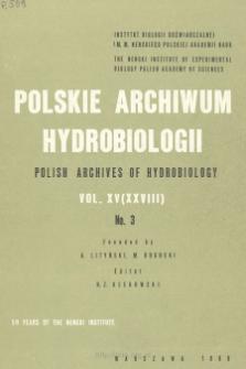 Polskie Archiwum Hydrobiologii, Tom XV (XXVIII) nr 3 = Polish Archives of Hydrobiology