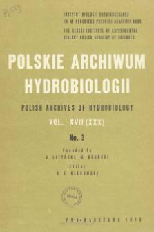 Polskie Archiwum Hydrobiologii, Tom XVII (XXX) nr 3 = Polish Archives of Hydrobiology