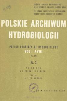 Polskie Archiwum Hydrobiologii, Tom XVIII nr 2 = Polish Archives of Hydrobiology