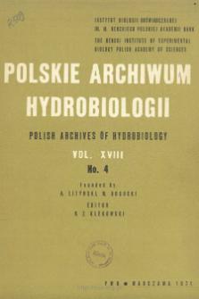 Polskie Archiwum Hydrobiologii, Tom XVIII nr 4 = Polish Archives of Hydrobiology