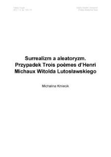 Surrealizm aaleatoryzm. Przypadek Trois poèmes d'Henri Michaux Witolda Lutosławskiego