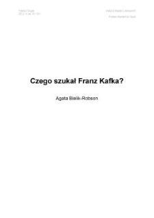 Czego szukał Franz Kafka?