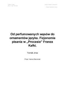 Od perfumowanych wąsów do ornamentów języka. Fizjonomia pisania wProcesie Franza Kafki