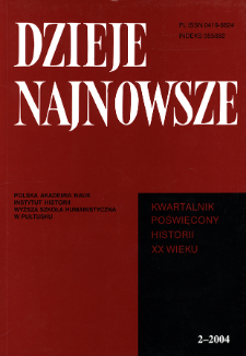 Dzieje Najnowsze : [kwartalnik poświęcony historii XX wieku] R. 36 z. 2 (2004), Od redakcji