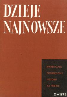 Dzieje Najnowsze : [kwartalnik poświęcony historii XX wieku] R. 5 z. 2 (1973), Title pages, Contents
