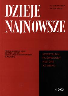 Dzieje Najnowsze : [kwartalnik poświęcony historii XX wieku] R. 35 z. 4 (2003), Strony tytułowe, spis treści
