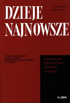 Dzieje Najnowsze : [kwartalnik poświęcony historii XX wieku] R. 36 z. 4 (2004), Strony tytułowe, spis treści