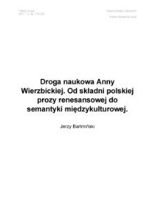Droga naukowa Anny Wierzbickiej. Od składni polskiej prozy renesansowej do semantyki międzykulturowej