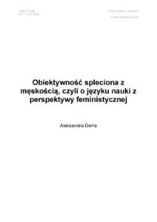 Obiektywność spleciona z męskością, czyli o języku nauki z perspektywy feministycznej