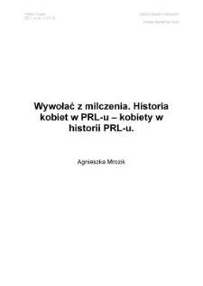 Wywołać z milczenia. Historia kobiet w PRL-u - kobiety w historii PRL-u