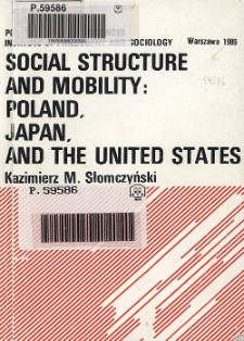 Social structure and mobility: Poland, Japan and the United States : methodological studies
