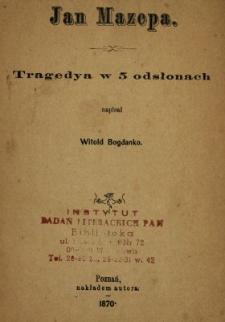 Jan Mazepa : tragedya w 5 odsłonach