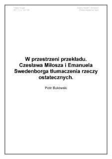 W przestrzeni przekładu. Czesława Miłosza i Emanuela Swedenborga tłumaczenia rzeczy ostatecznych